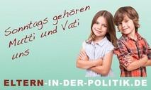 """Banner: """"Eltern in der Politik"""""""